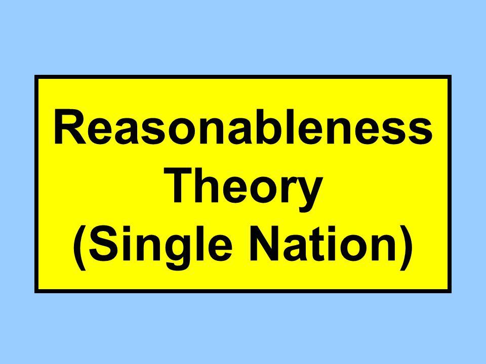 Reasonableness Theory (Single Nation)