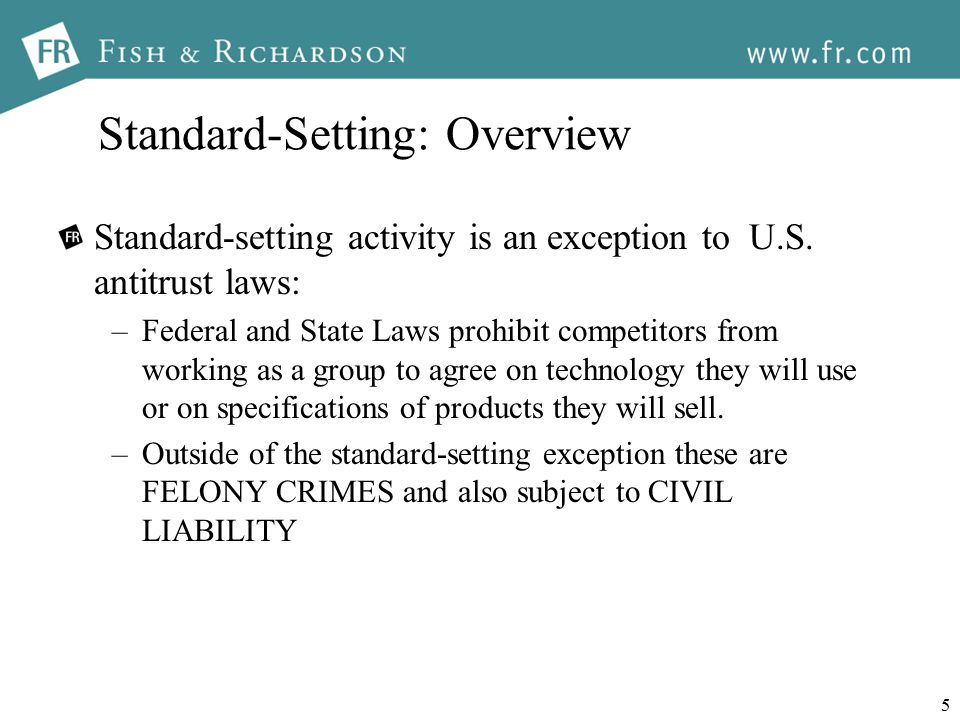 5 Standard-Setting: Overview Standard-setting activity is an exception to U.S.