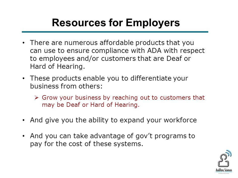Resources for Employers Sources of ADA Information U.S.