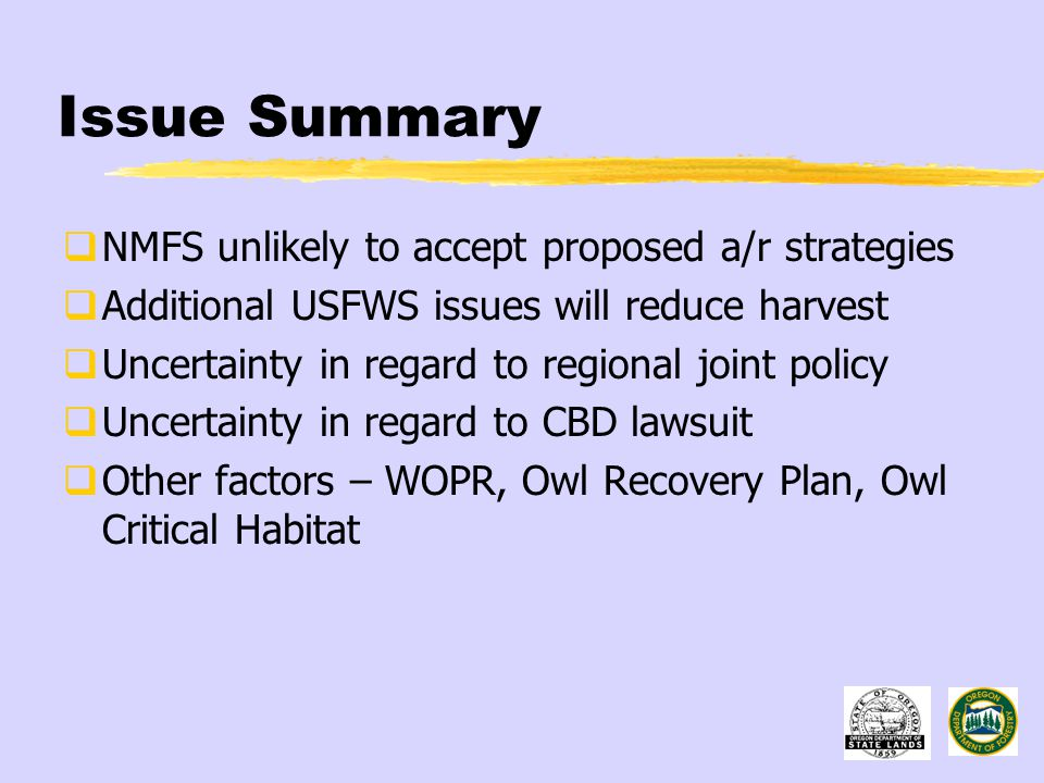 Issue Summary  NMFS unlikely to accept proposed a/r strategies  Additional USFWS issues will reduce harvest  Uncertainty in regard to regional join