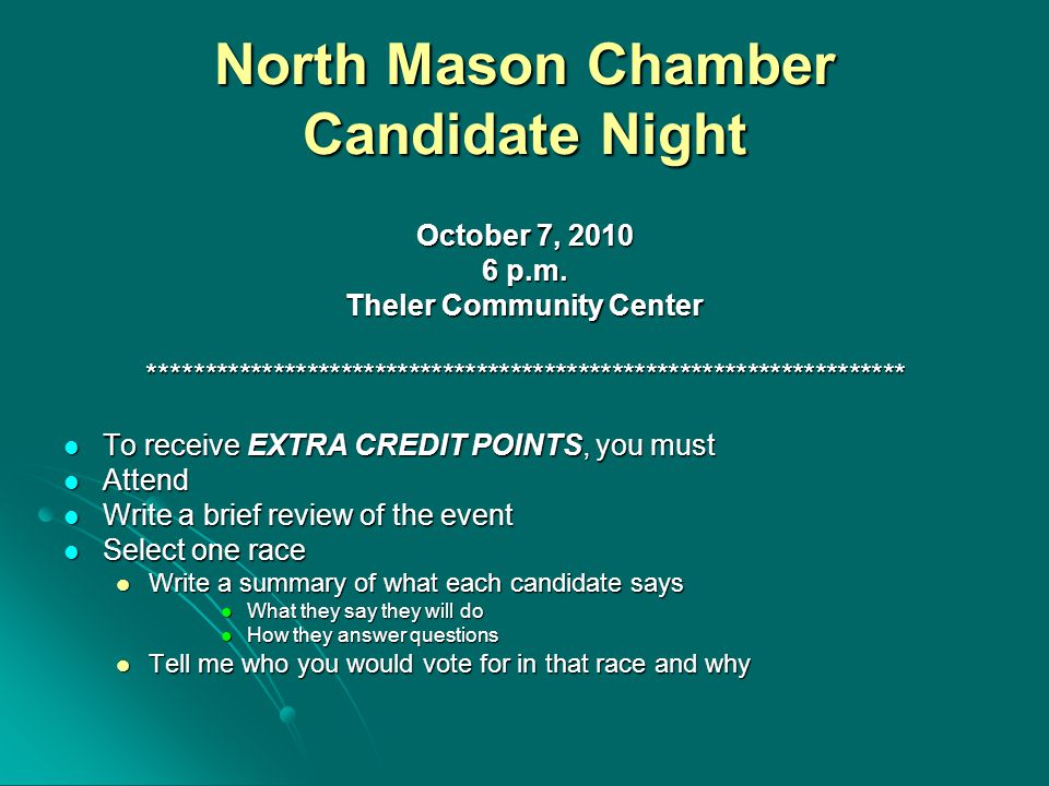 North Mason Chamber Candidate Night October 7, 2010 6 p.m.