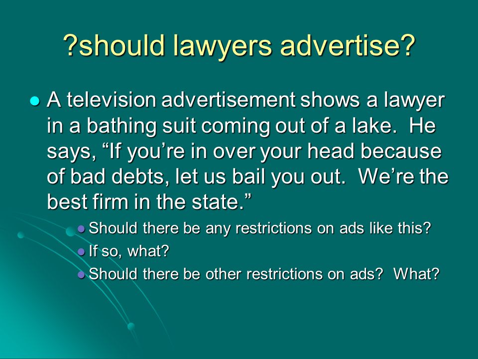 ?should lawyers advertise.