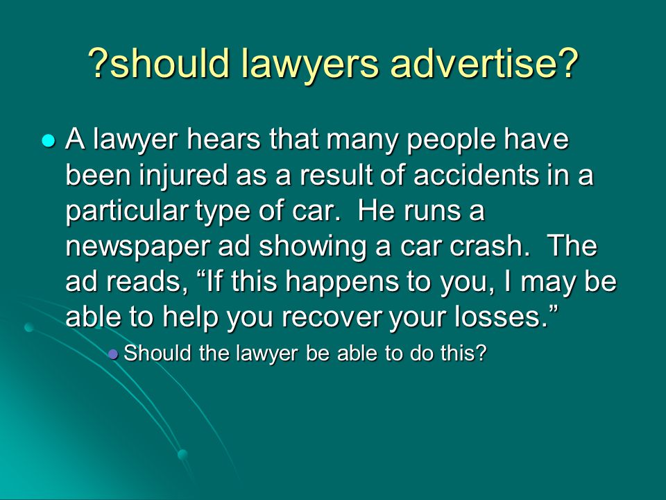 should lawyers advertise.