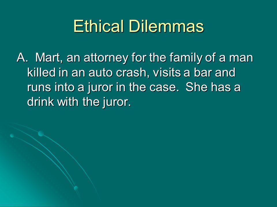 Ethical Dilemmas A.