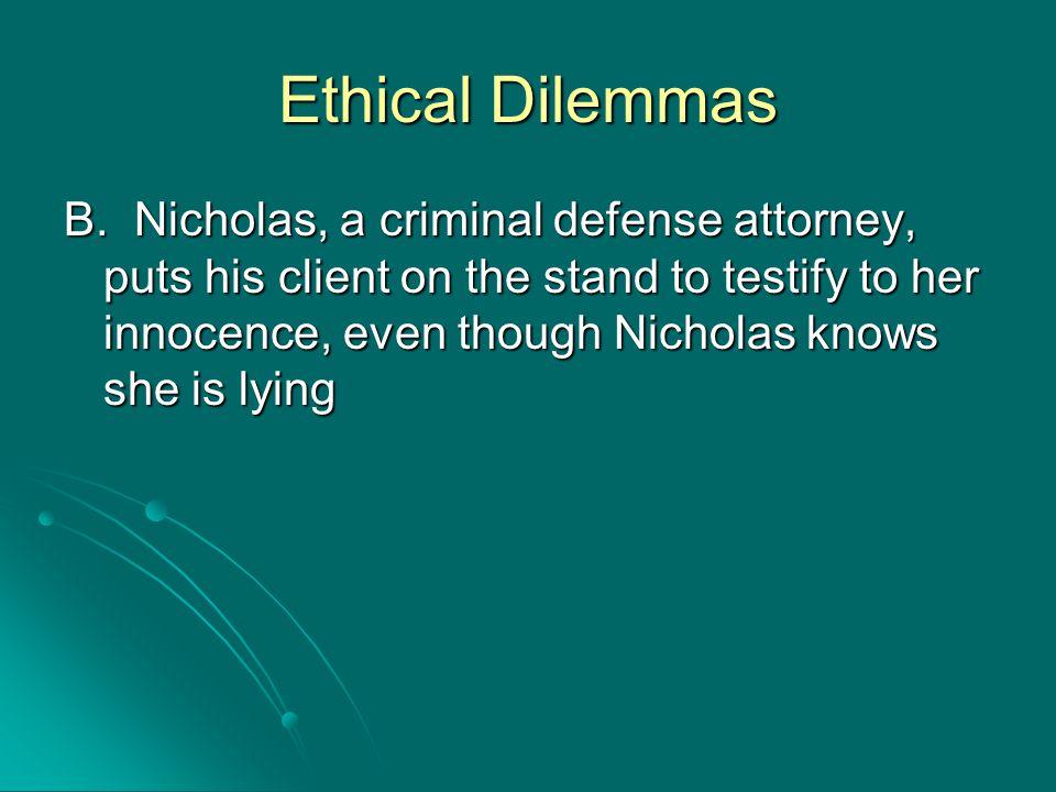Ethical Dilemmas B.