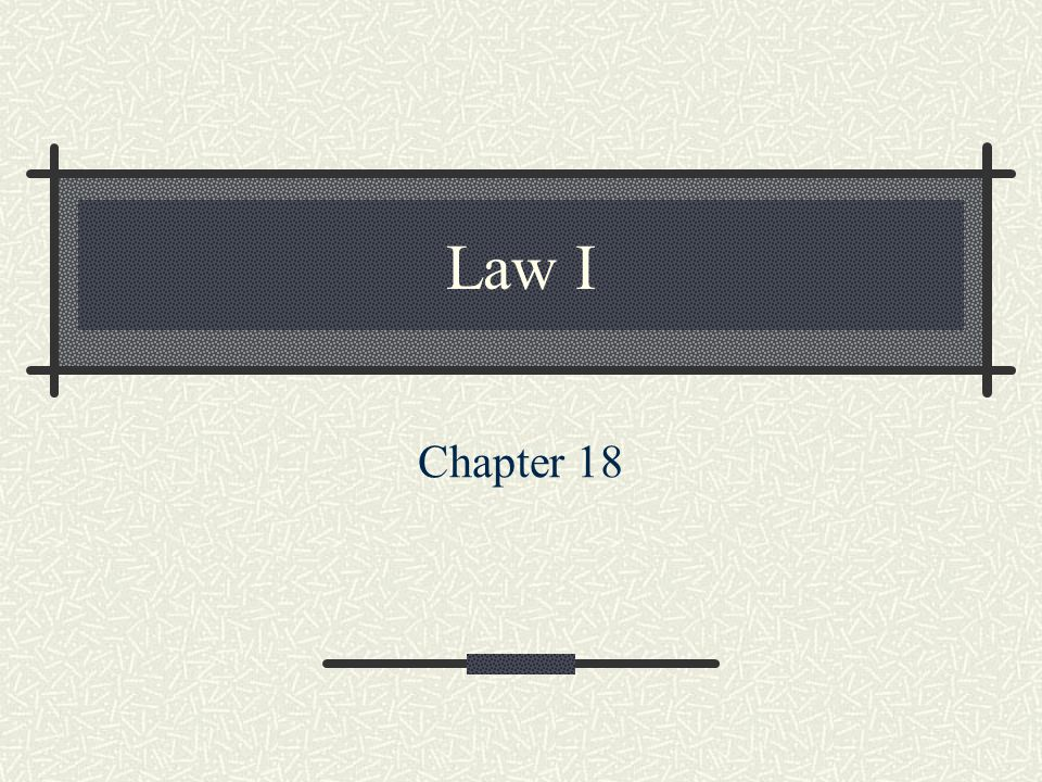 Law I Chapter 18