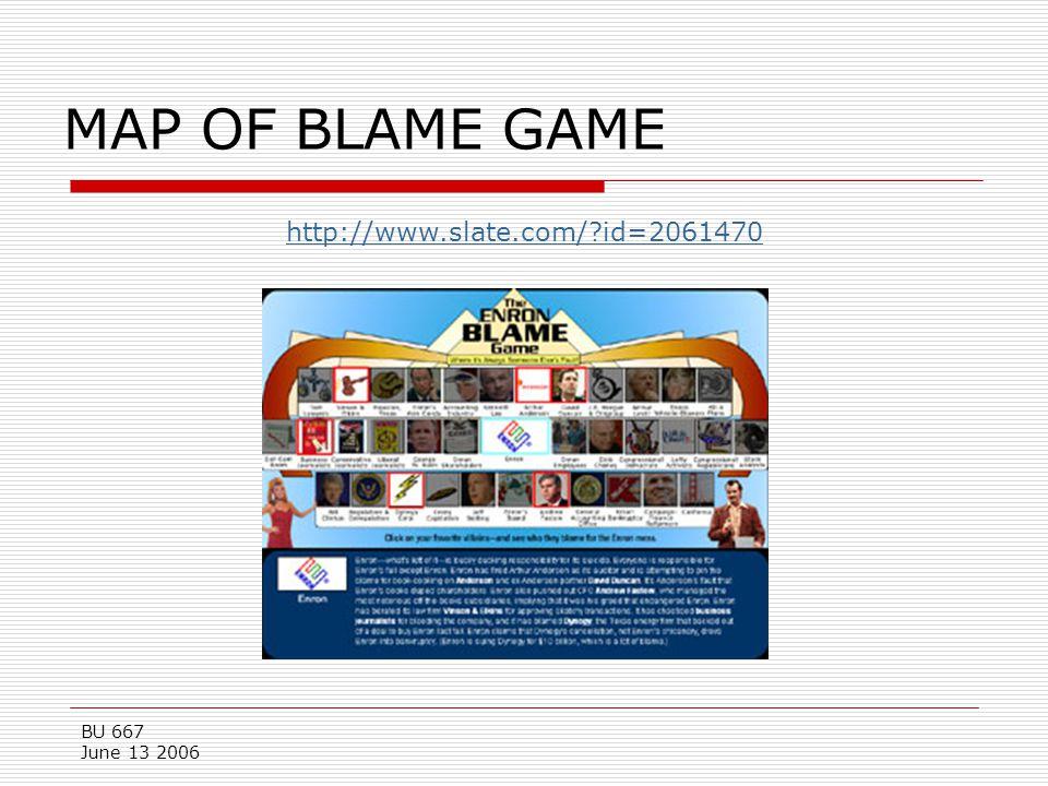 BU 667 June 13 2006 MAP OF BLAME GAME http://www.slate.com/?id=2061470