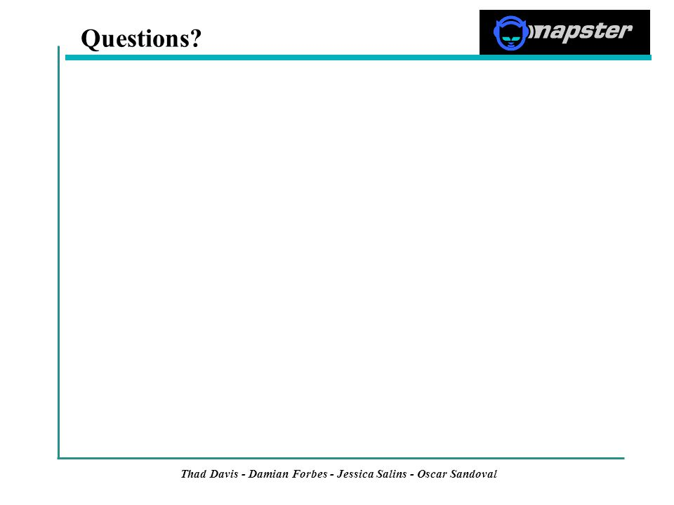 Thad Davis - Damian Forbes - Jessica Salins - Oscar Sandoval Questions