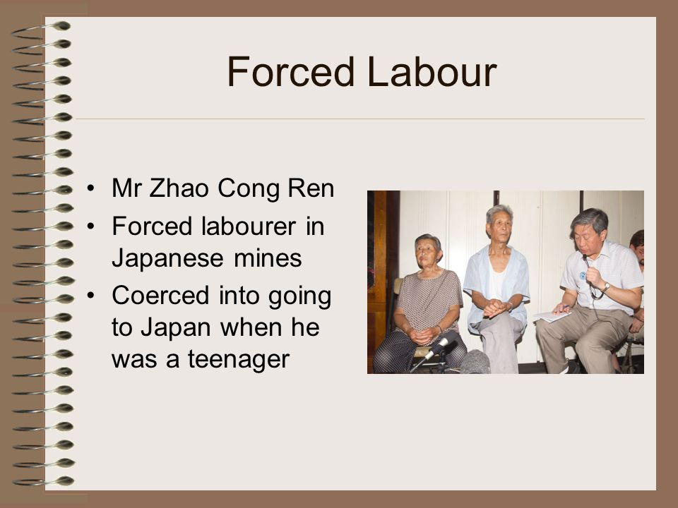 Forced Labour Mr Zhao Cong Ren Forced labourer in Japanese mines Coerced into going to Japan when he was a teenager