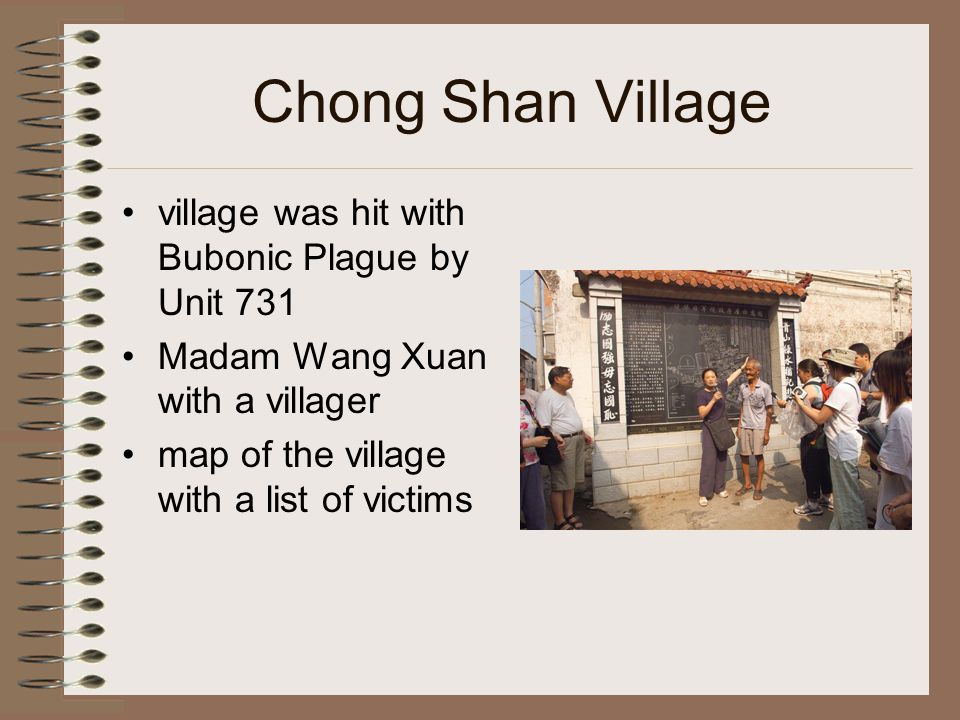 Chong Shan Village village was hit with Bubonic Plague by Unit 731 Madam Wang Xuan with a villager map of the village with a list of victims