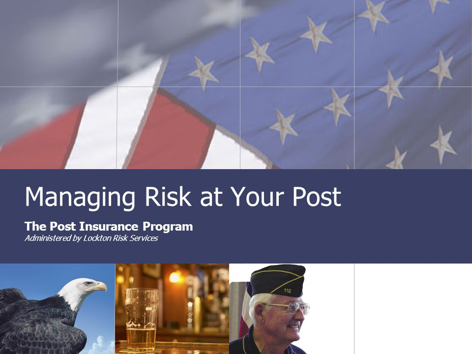 Insurance Program Administered by Lockton Risk Services 11 Business Auto Coverage  Covers autos owned by the Post –Liability $300,000 to $1,000,000 limit –Physical damage  Hired and non-owned liability –Hired covers liability from operation of rented auto –Non-owned covers liability from operation of a non-owned auto (member's auto) on Post business Coverage Overview