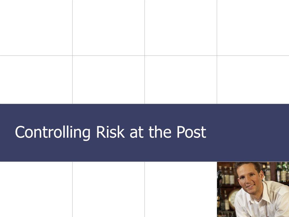 Transportation Presentation Date Controlling Risk at the Post