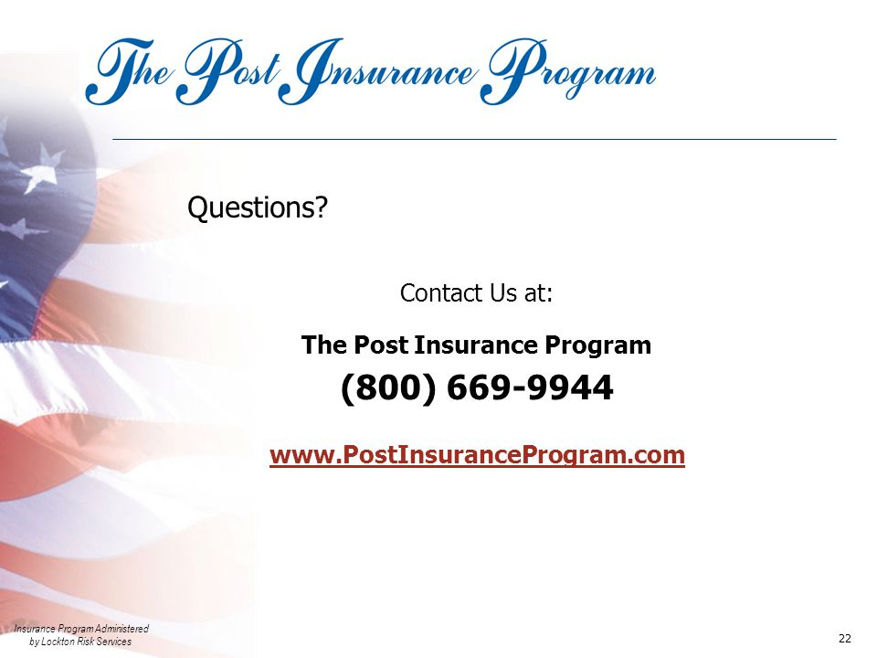 Insurance Program Administered by Lockton Risk Services 22 Questions.