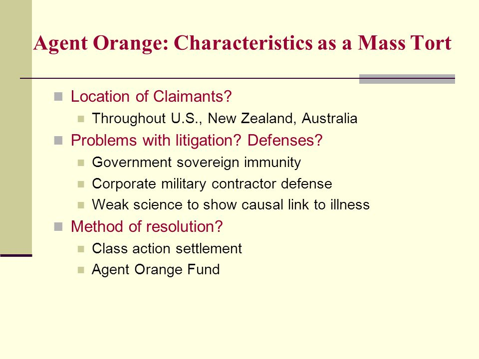 Agent Orange: Characteristics as a Mass Tort Location of Claimants.