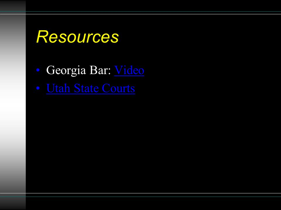 Resources Georgia Bar: VideoVideo Utah State Courts