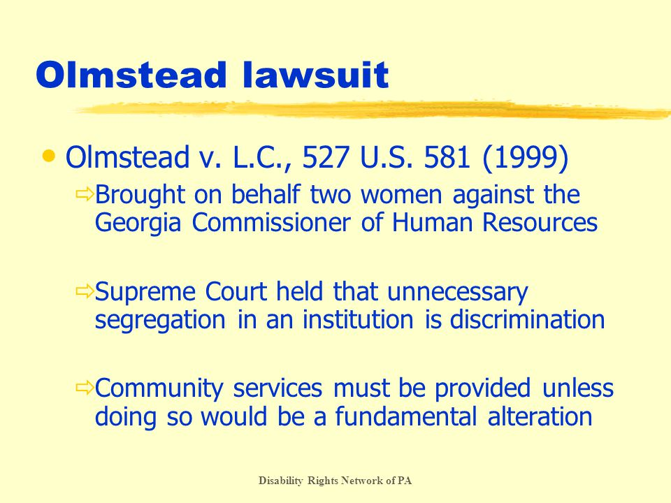 Disability Rights Network of PA Olmstead lawsuit Olmstead v.