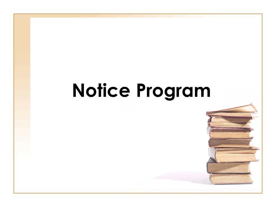 Notice Program