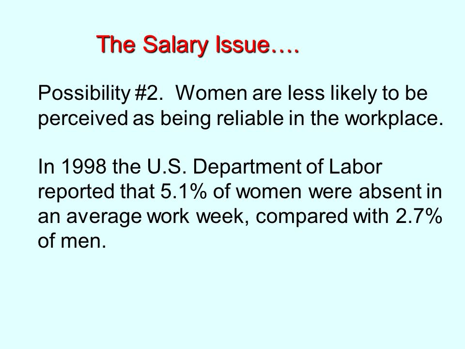 The Salary Issue…. Possibility #2.