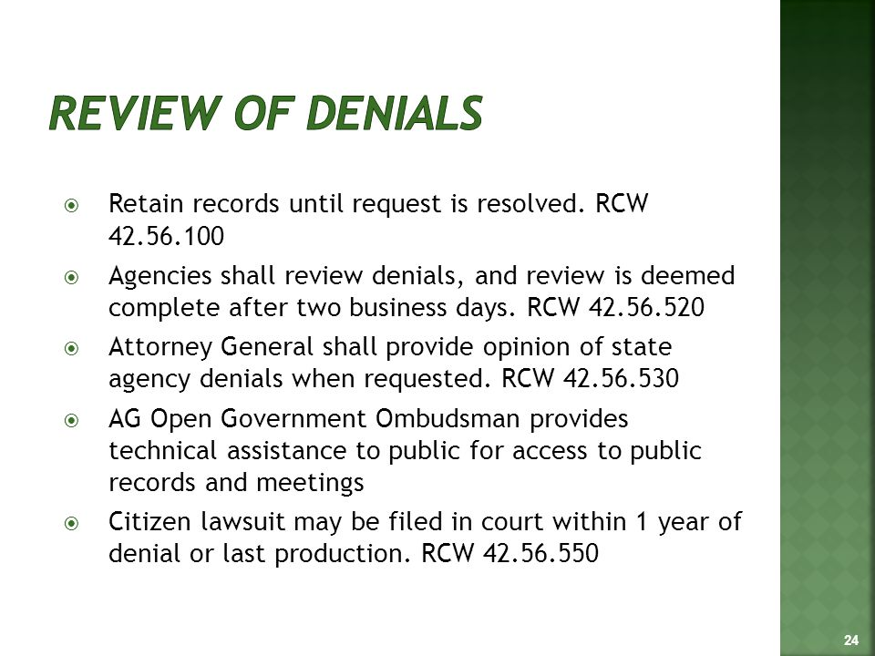  Retain records until request is resolved.