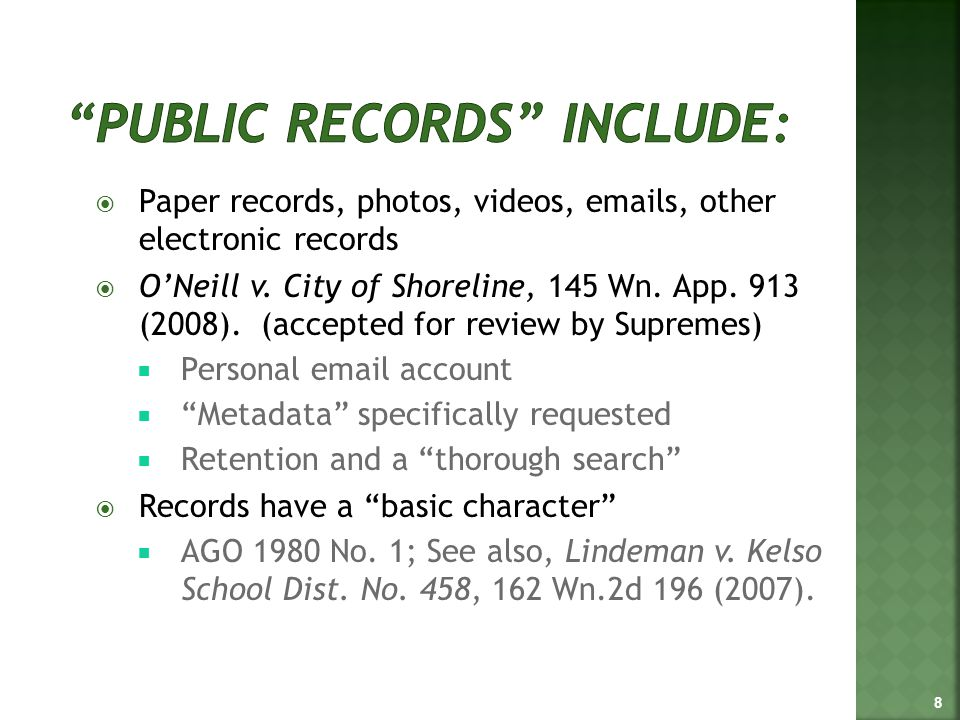  Paper records, photos, videos, emails, other electronic records  O'Neill v.
