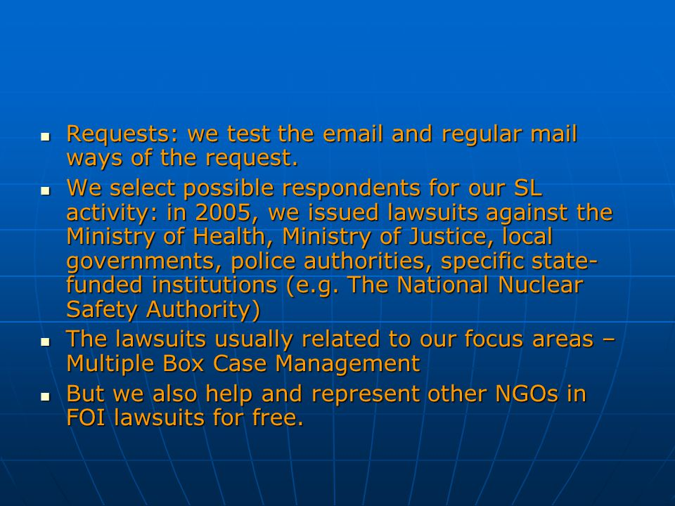 Requests: we test the email and regular mail ways of the request. Requests: we test the email and regular mail ways of the request. We select possible