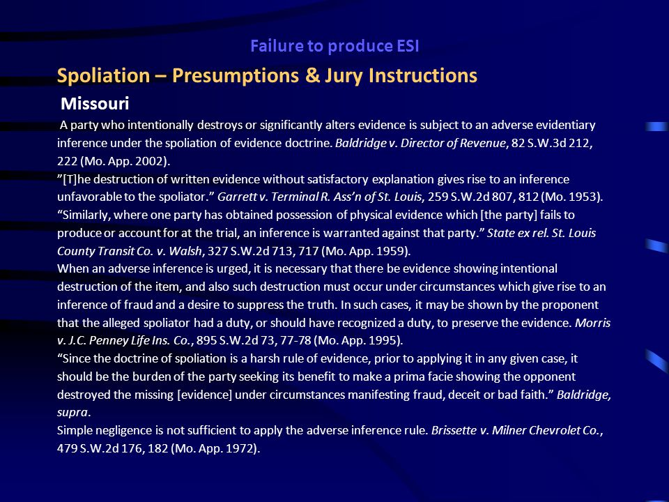 Failure to produce ESI Safe Harbor for ESI Absent exceptional circumstances, a court may not impose sanctions under these rules on a party for failing