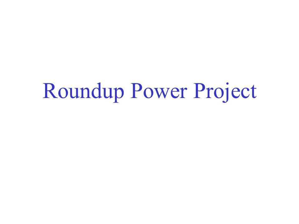 Roundup Power Project