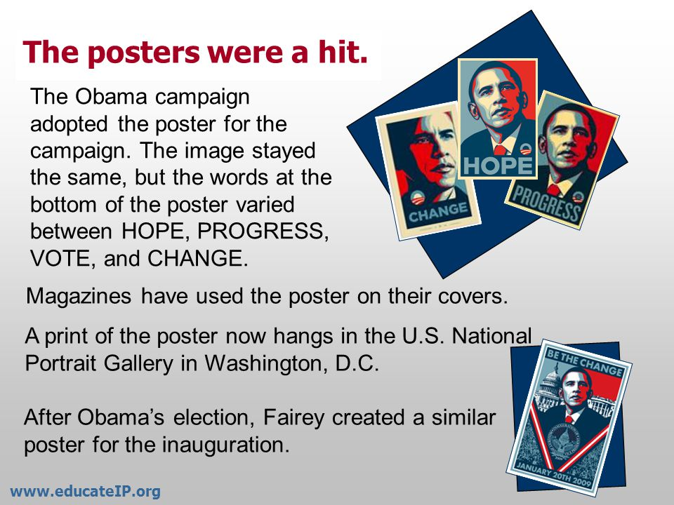 Fairey supported Barack Obama in the 2008 presidential campaign and created a series of posters.