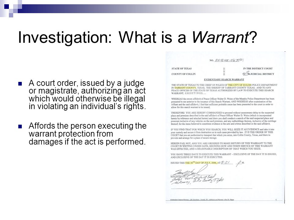 Investigation: What is a Warrant.