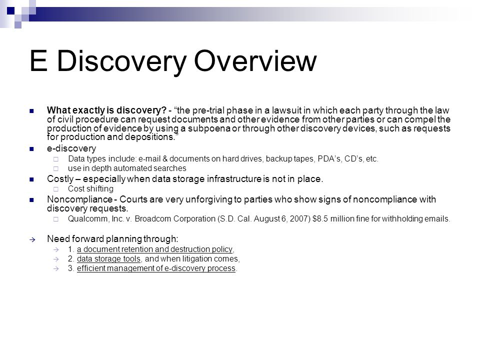 E Discovery Overview What exactly is discovery.