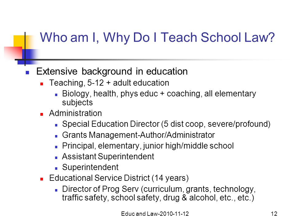 Educ and Law-2010-11-1212 Who am I, Why Do I Teach School Law.