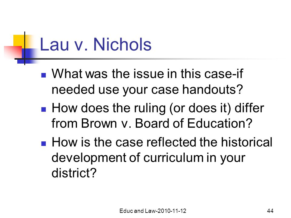 Lau v. Nichols What was the issue in this case-if needed use your case handouts.