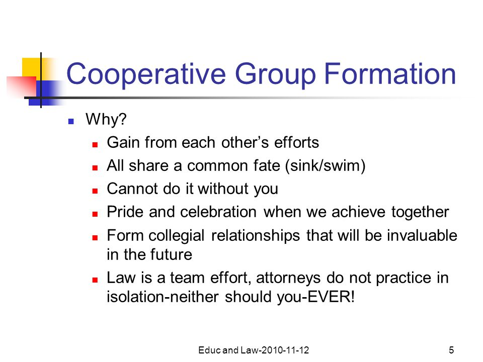 Educ and Law-2010-11-125 Cooperative Group Formation Why.