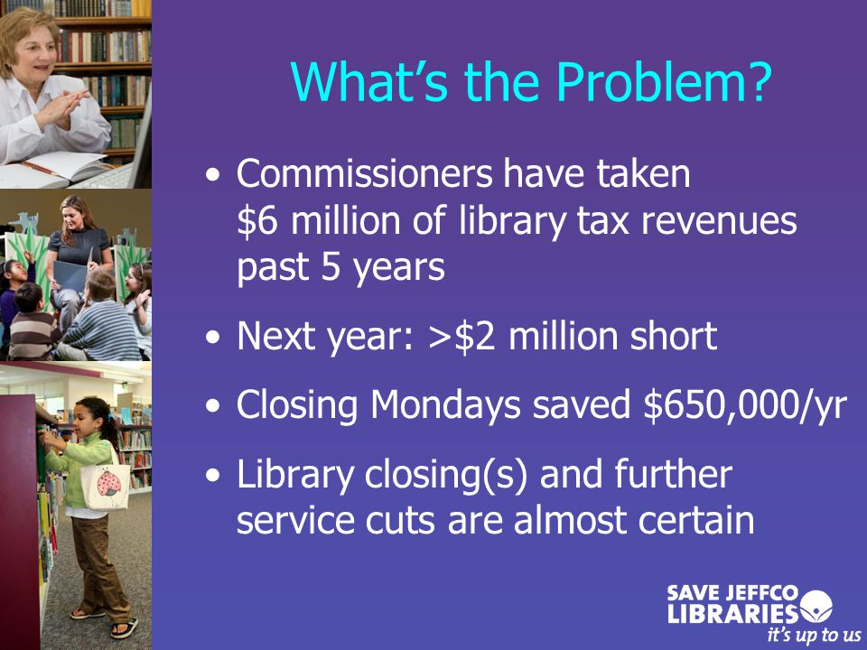Library Board Conclusion 3-year study concluded in 2008: We strongly believe operating as a library district is the only way to ensure that your library remains financially viable, responsive and relevant for the foreseeable future.