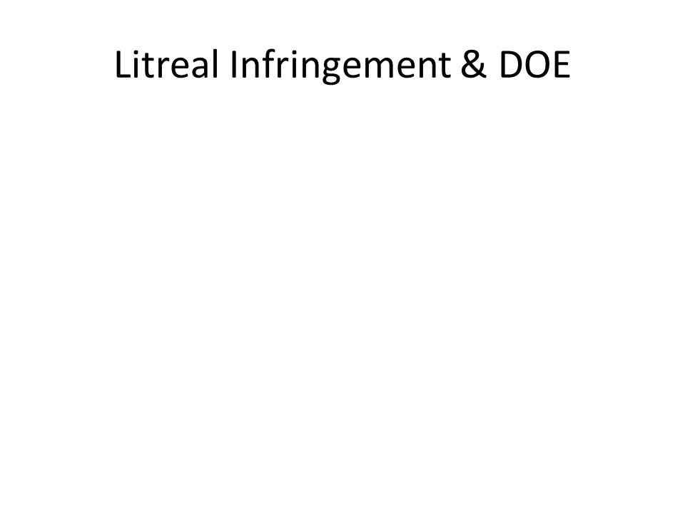Litreal Infringement & DOE