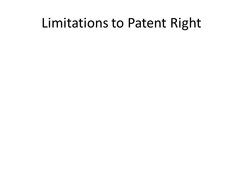 Limitations to Patent Right