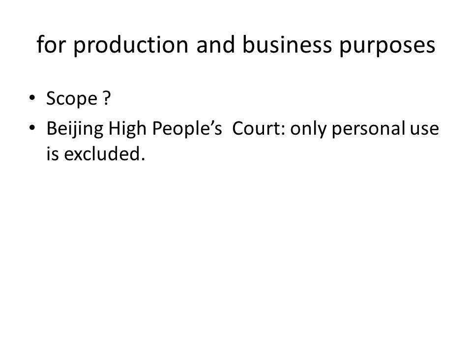 for production and business purposes Scope .