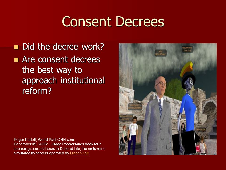 Consent Decrees Did the decree work.Did the decree work.