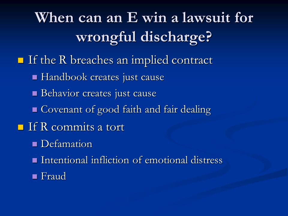 When can an E win a lawsuit for wrongful discharge.