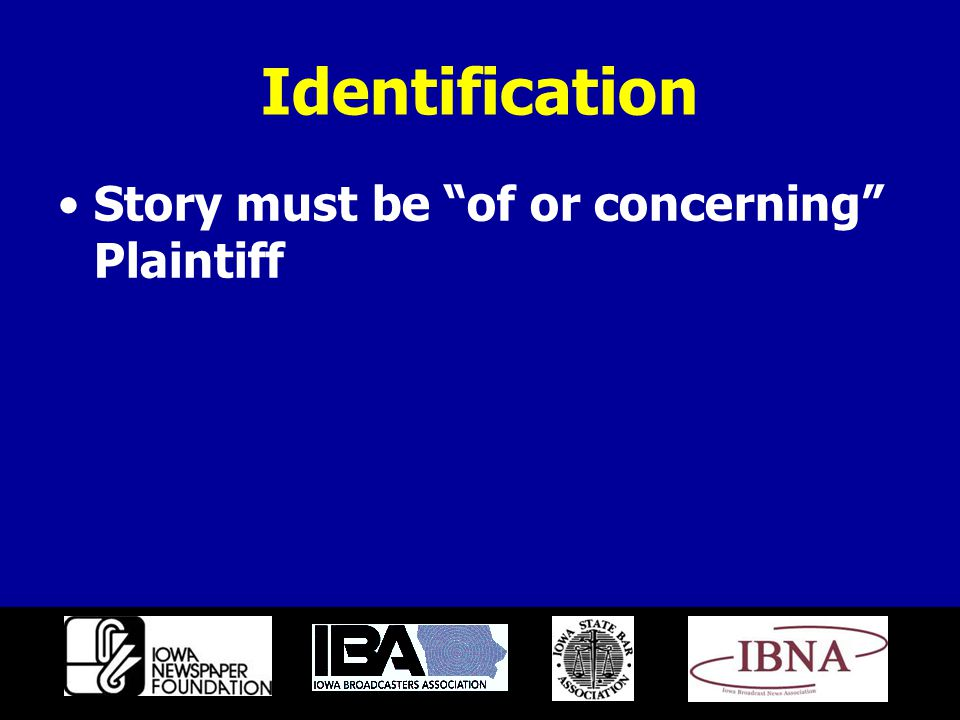 Identification Story must be of or concerning Plaintiff