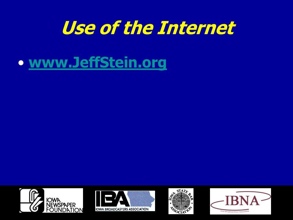 Use of the Internet www.JeffStein.org