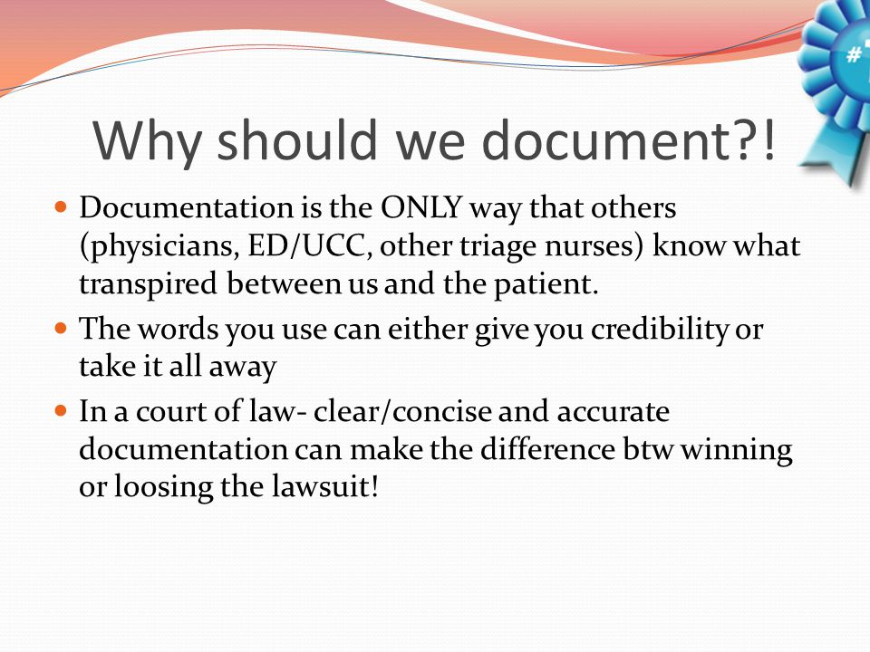 Why should we document?.