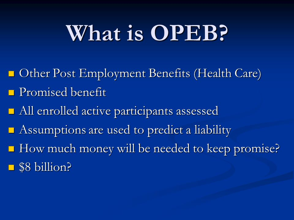 What is OPEB.