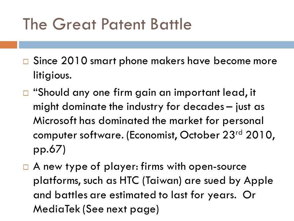 The Great Patent Battle  Since 2010 smart phone makers have become more litigious.