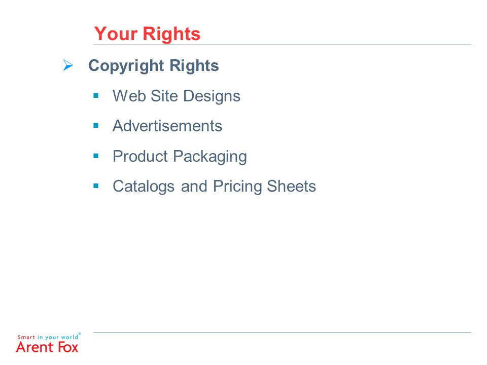 Your Rights  Trademark Rights  Logos and product names  Part Numbers  Shape and design of your product