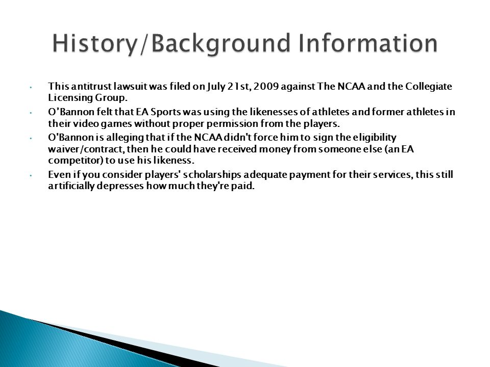 This antitrust lawsuit was filed on July 21st, 2009 against The NCAA and the Collegiate Licensing Group.