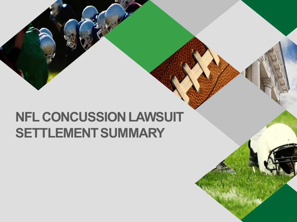 NFL CONCUSSION LAWSUIT SETTLEMENT SUMMARY