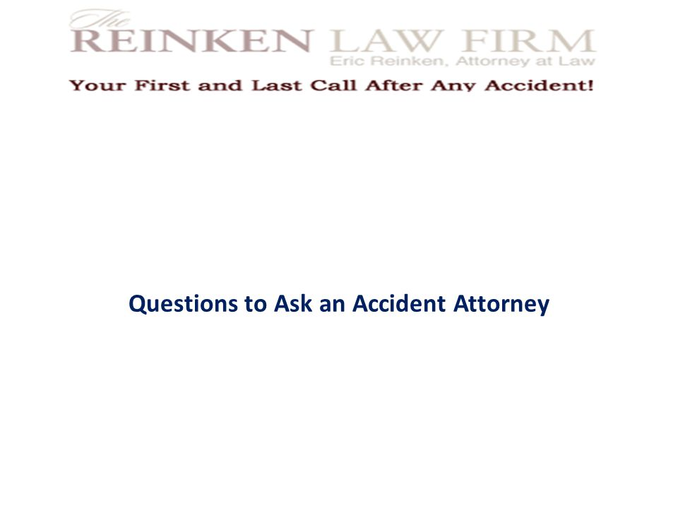 Questions to Ask an Accident Attorney