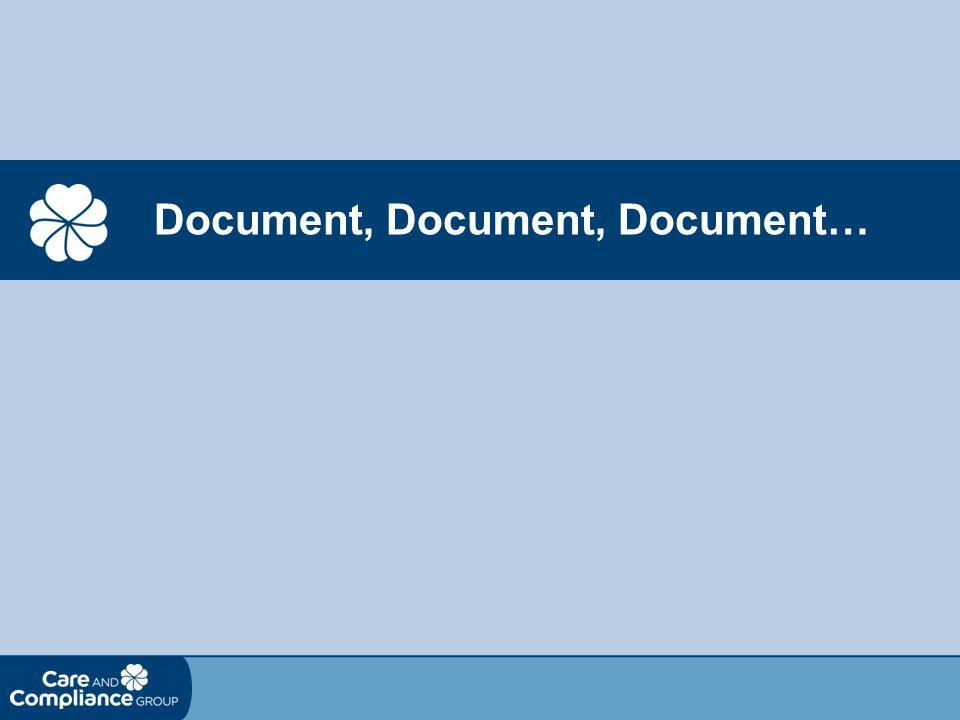 Document, Document, Document…