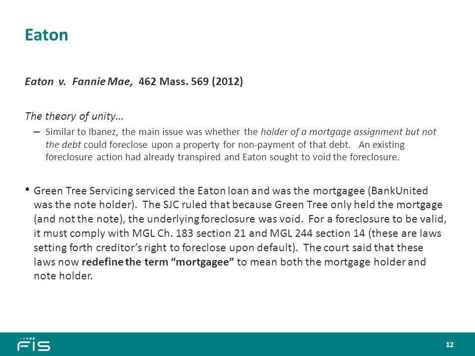 Eaton Eaton v. Fannie Mae, 462 Mass.